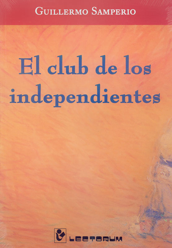 club de los independientes, el