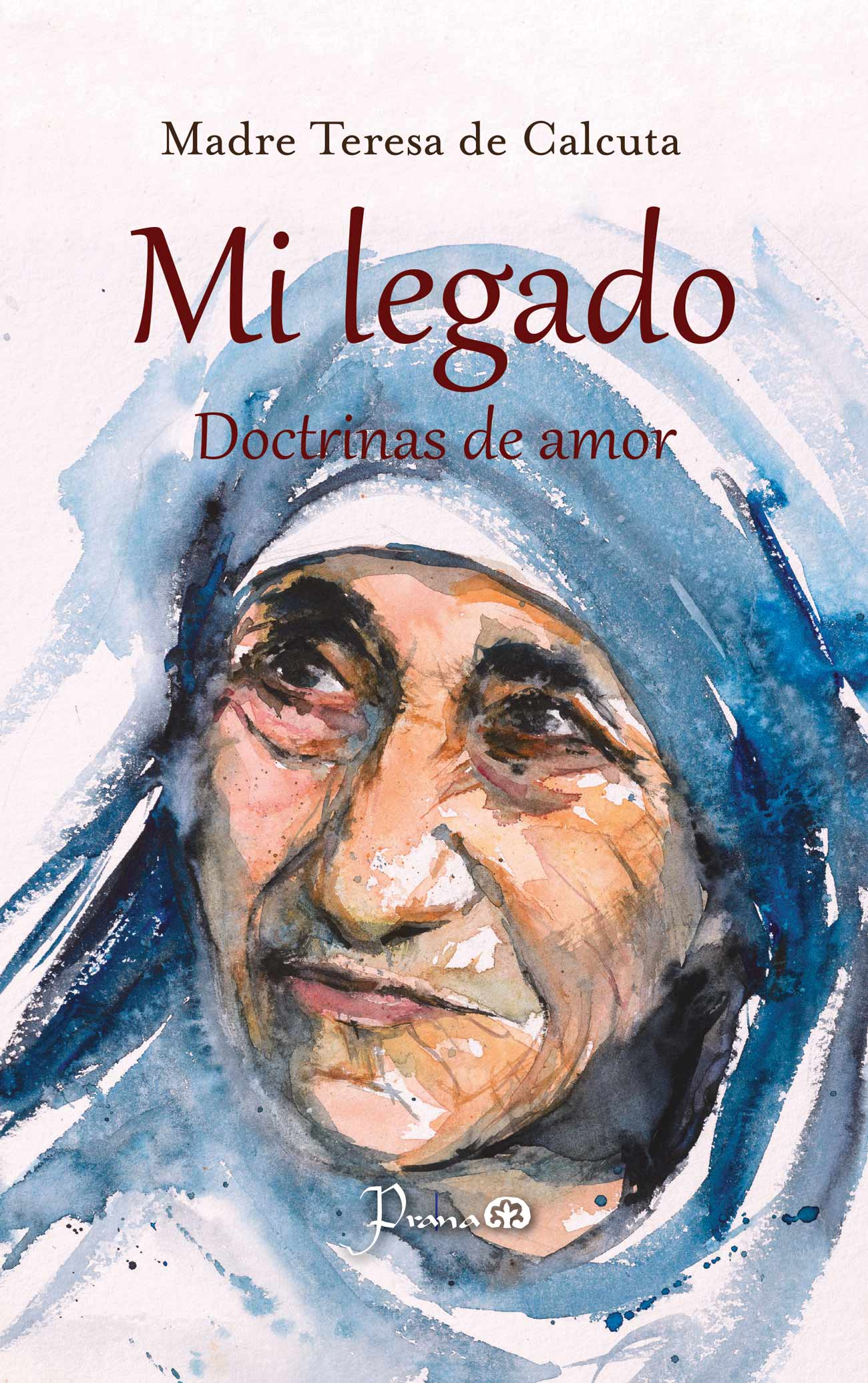 mi legado. doctrinas de amor